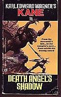 KANE SEQUENCE: Death Angel's Shadow; Bloodstone; Dark Crusade; Darkness Weaves; Night Winds