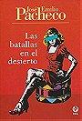 Las batallas en el desierto (Spanish Edition) by Jose Emilio Pacheco (2011-08-19)