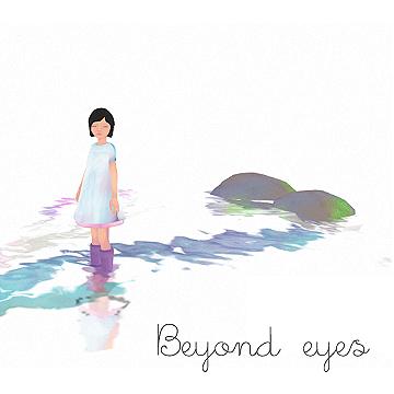 Beyond eyes