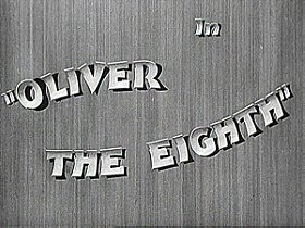 Oliver the Eighth