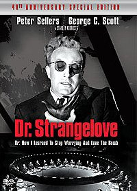 Dr. Strangelove or How I Learned to Stop Worrying and Love the Bomb (40th Anniversary Special Editio