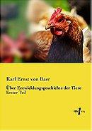 Ueber Entwicklungsgeschichte der Tiere: Erster Teil (German Edition)