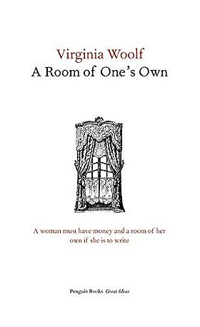 Penguin Great Ideas : A Room of One's Own