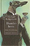 Michael Bulgakov's Heart of a dog