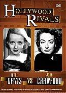 Hollywood Rivals - Joan Crawford vs. Bette Davis