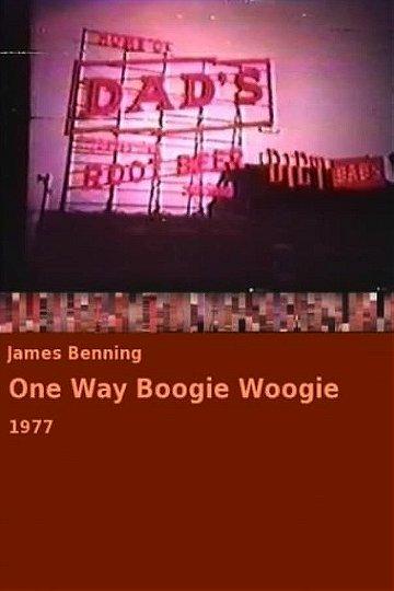One Way Boogie Woogie