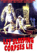 Let Sleeping Corpses Lie (The Living Dead at Manchester Morgue)