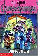 Goosebumps, No. 50: Calling All Creeps!