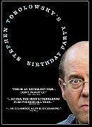 Stephen Tobolowsky's Birthday Party                                  (2005)