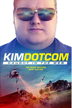 Kim Dotcom: Caught in the Web                                  (2017)