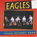 Seven Bridges Road (Live Version)