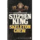 King Stephen : Skeleton Crew (Signet)