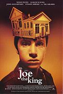 Joe, The King