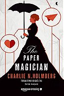 The Paper Magician - Édition française (Saga The Paper Magician t. 1) (French Edition)