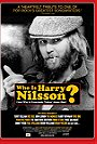 Who Is Harry Nilsson (And Why Is Everybody Talkin