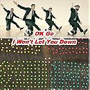 OK Go: I Won't Let You Down