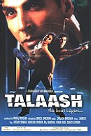 Talaash: The Hunt Begins...                                  (2003)