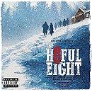 The Hateful Eight (Original Motion Picture Soundtrack) [Explicit]