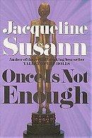 Once Is Not Enough (Jacqueline Susann)