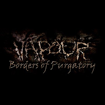 Vapour: Borders of Purgatory