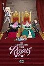 Long Live the Royals                                  (2014-2015)