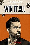 Win It All                                  (2017)