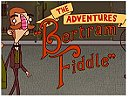 Adventures of Bertram Fiddle Dreadly Business