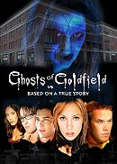 Ghosts of Goldfield                                  (2007)