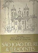Sao Joao Del Rei & Tiradentes