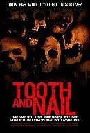 After Dark Horrorfest - Tooth and Nail (2007)