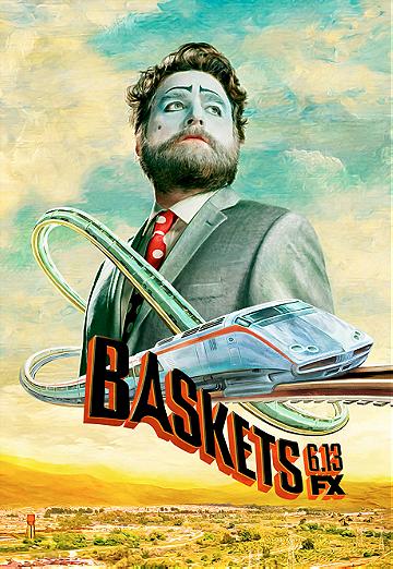 Baskets                                  (2016- )
