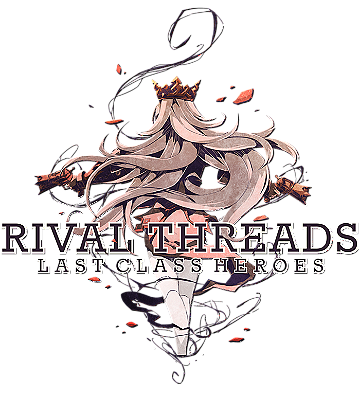 Rival Threads : Last Class Heroes