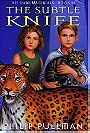 The Subtle Knife (His Dark Materials, Book 2)