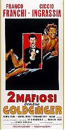 2 mafiosi contro Goldginger