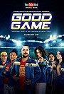 Good Game                                  (2017-2017)