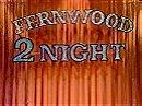 Fernwood Tonight