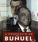 Regarding Buñuel                                  (2000)