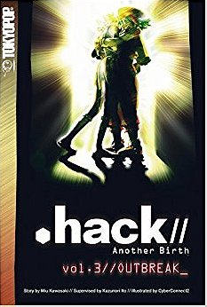 .hack//  Another Birth Volume 3: v. 3