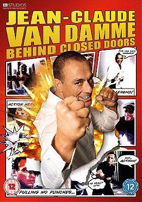 Jean Claude Van Damme: Behind Closed Doors
