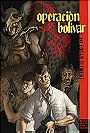 Operacion Bolivar/ Operation Bolivar (Spanish Edition)