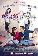 #Walang Forever