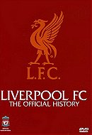 Liverpool - The Official History [DVD]