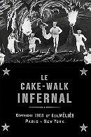 The Infernal Cake-walk