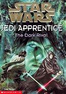 The Dark Rival (Star Wars: Jedi Apprentice, Book 2)