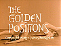 The Golden Positions