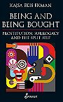 Being and Being: Bought Prostitution, Surrogacy and the Split Self