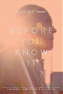 Before You Know It