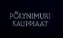 Pölynimurikauppiaat                                  (1993)