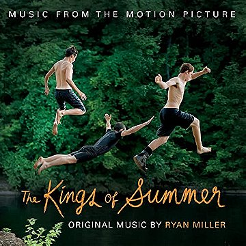 The Kings of Summer (Original Motion Picture Soundtrack)