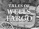 Tales of Wells Fargo                                  (1957-1962)